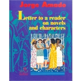 Letter to a Reader on Novels and Characters (Inglês)